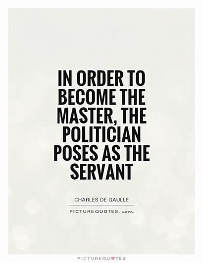 Servant Master Quotes Politician Become Quote Student