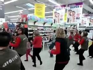Super U La Bresse : flashmob super u la chartre sur le youtube ~ Dailycaller-alerts.com Idées de Décoration