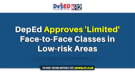 deped approves limited face  face classes   risk