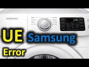 Ue Error Code Solved    Samsung Front Loading Washer
