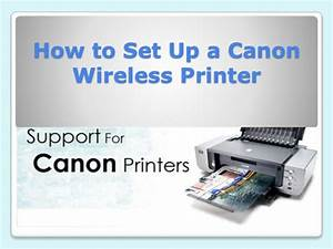 How To Set Up A Canon Wireless Printer