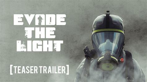 Evade The Light Survival Sci Fi Teaser Trailer Is Out