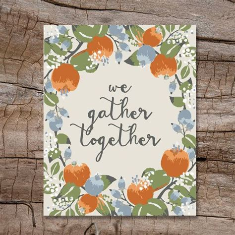 Shop for together wall art from the world's greatest living artists. We Gather Together   Thanksgiving Wall Decor   Cream, Blue, Orange   downloadable PDF   8x10 ...