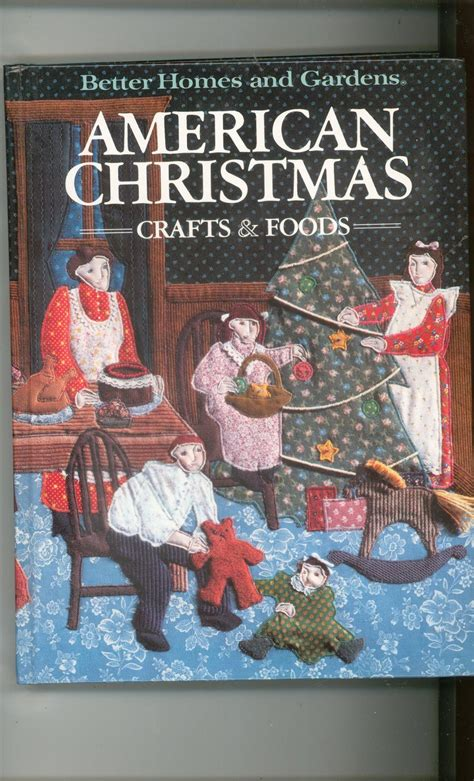 better homes and gardens american christmas crafts foods