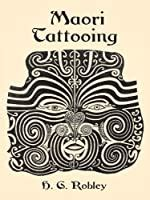 maori tattooing  horatio gordon robley