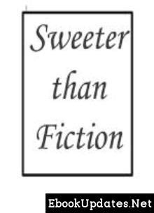 Sweeter than Fiction by bitterlouise - Ongoing To 84 (ePUB