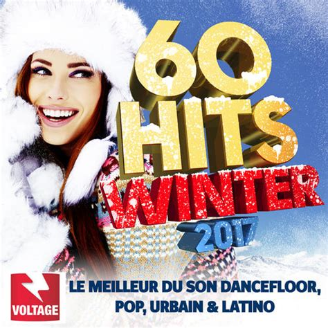 deezer bureau various artists 60 hits winter 2017