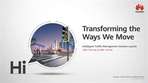 Huawei Drives Global Digital Traffic Management with ...