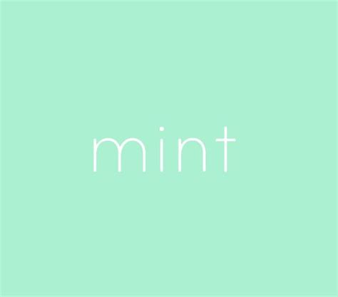 color mint call the color bla bla bla mint green mint green
