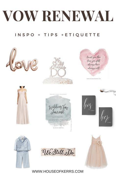 vow renewal inspo tips etiquette
