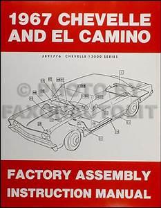 1967 Chevelle  U0026 El Camino Factory Assembly Manual Reprint