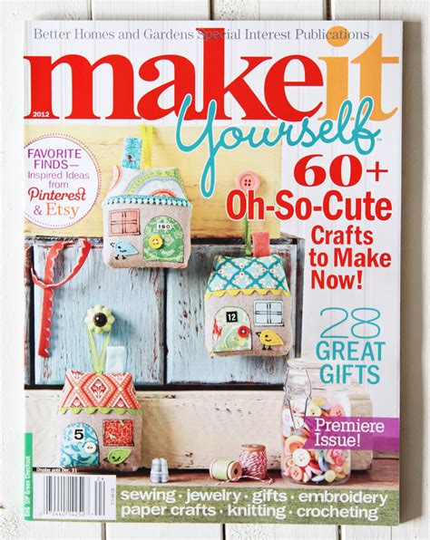 Make It Yourself Magazine Better Homes And Gardens blessed studios