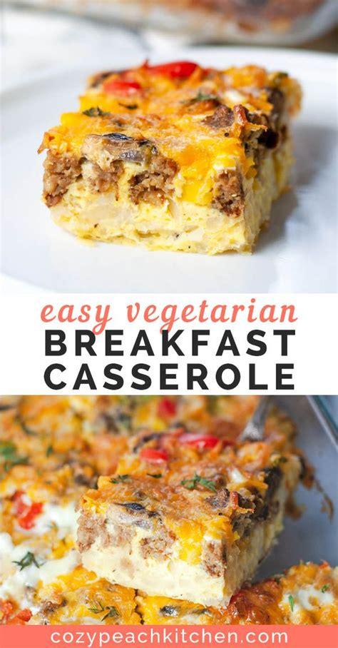 Easy Vegetarian Breakfast Casserole Recipe Cozy Peach