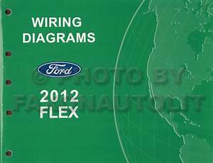 2012 Ford Flex Wiring Diagram Manual Original