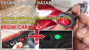 Cara Pasang Hazard Di Motor Dan Lampu Indikator Sein