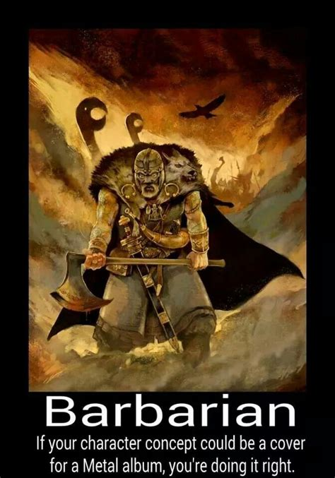 Tabletop Rpg Memes - barbarians yeah pretty much roleplay memes pinterest barbarian rpg and dragons