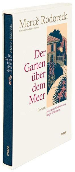 Der Garten über Dem Meer Roger Willemsen by Der Garten 252 Ber Dem Meer Merc 232 Rodoreda Buch