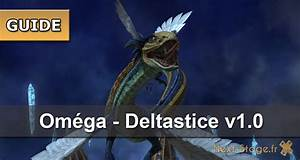 FFXIV Guide Du Raid Omga Deltastice V10 Next Stage