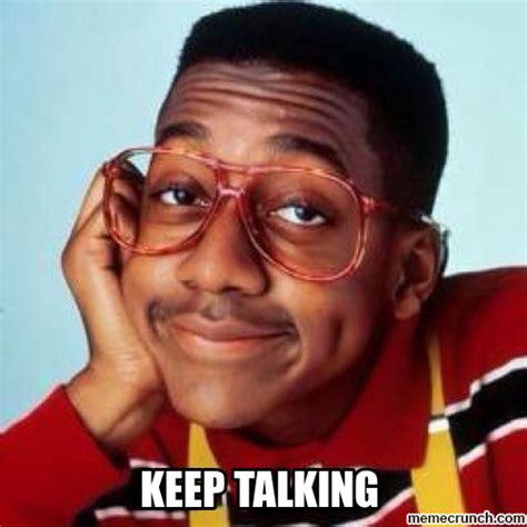 Steve Urkel Meme - steve urkel keep talking