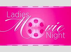 Ladies' Night Out at the Movies January 22nd Upper St