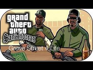 GROVE STREET 4 LIFE - GTA: San Andreas - YouTube
