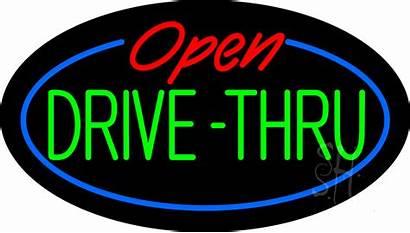 Drive Neon Thru Open Signs