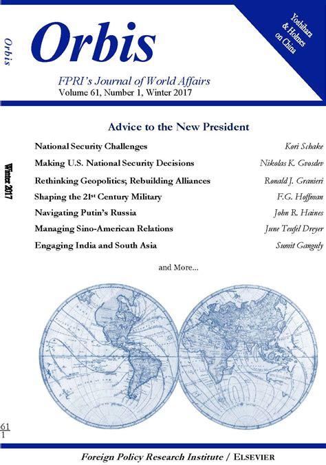 Orbis Winter 2017  Fpri Publications