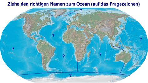 ozeane weltmeere zuordnen