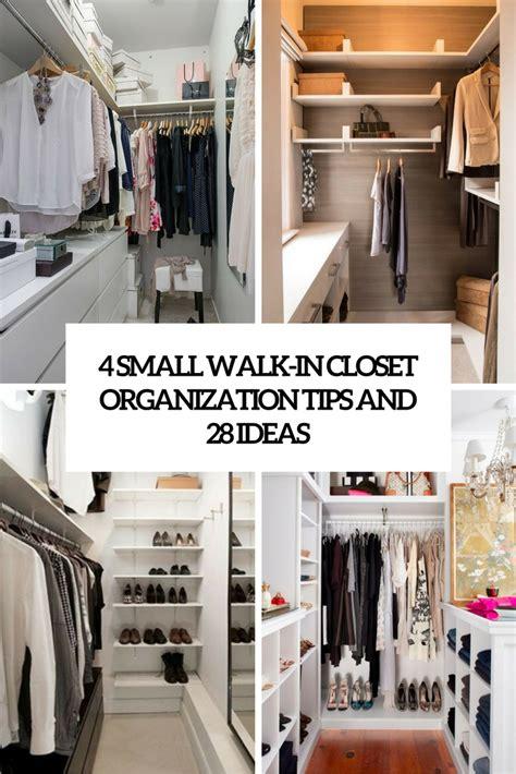 4 Small Walkin Closet Organization Tips And 28 Ideas
