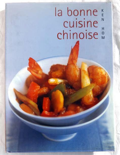 bonne recette de cuisine hom ken la bonne cuisine chinoise comment réussir