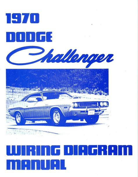 1970 Wiring Diagram by 1970 70 Dodge Challenger Rt Wiring Diagram Manual Ebay