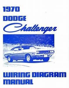 1970 70 Dodge Challenger  Rt Wiring Diagram Manual
