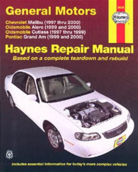 1999 Pontiac Grand Am Repair Manual by Haynes Gm Chevrolet Malibu Oldsmobile Alero Cutlass And