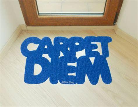 cool doormats uk cool and modern home decor floor mat quot carpet diem quot joke