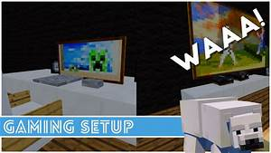 Minecraft How To Make A Gaming Setup Minecraft Project