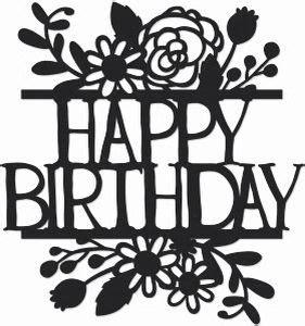 happy birthday silhouette stencil cricut birthday