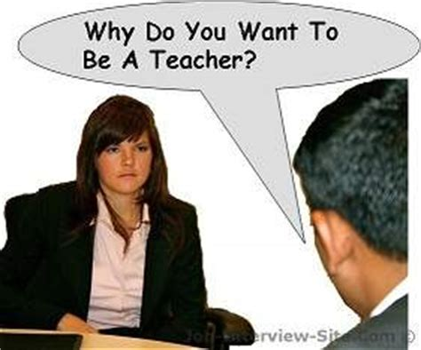 tips for teachers amp questions 442 | why do you want to be a teacher