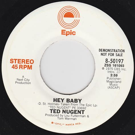 """Ted Nugent  Hey Baby (monostereo), 1975 7"""" Promo Single"""