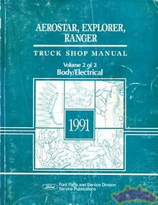 1991 Ford Explorer Ranger Aerostar Shop Manual Service