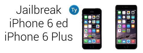 iphone 6 jailbreak jailbreak per iphone 6 ed iphone 6 plus guida