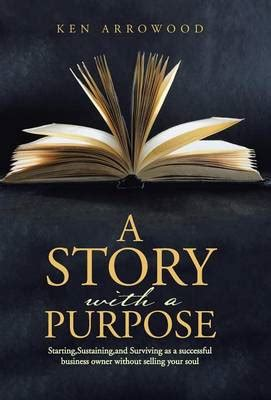 Arrowood A Novel by A Story With A Purpose By Ken Arrowood Waterstones