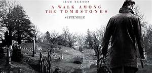 New Trailer - Liam Neeson - A WALK AMONG THE TOMBSTONES ...