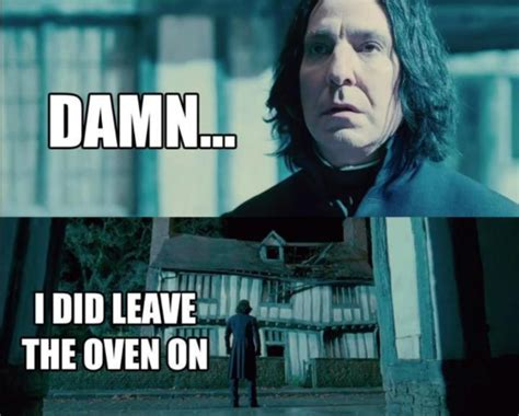 Snape Memes - speak of the devil a day in the life of severus snape