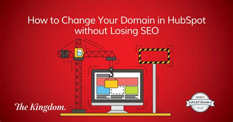 How Change Your Domain Hubspot Without Losing Seo