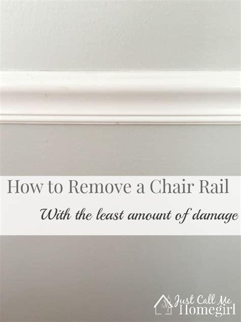 remove  chair rail  call  homegirl