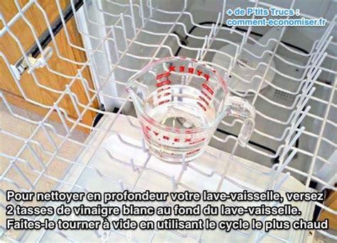comment nettoyer facilement votre lave vaisselle avec du vinaigre