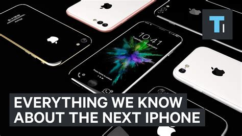 the next iphone everything we about the next iphone concept news