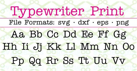 typewriter print svg font cricut silhouette files svg dxf eps png monogramsvgcom  svg designs