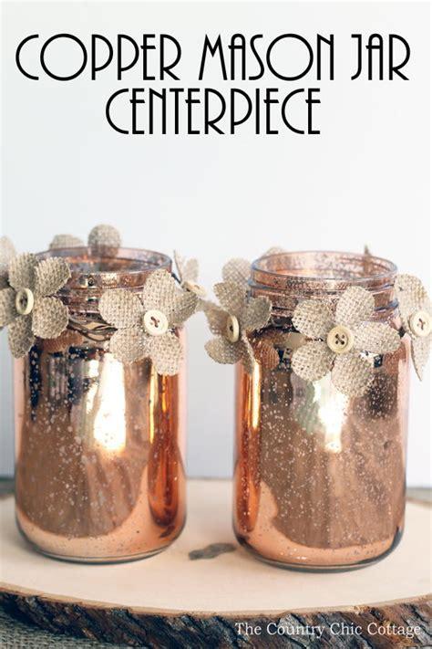 copper mason jar centerpiece allfreediyweddingscom