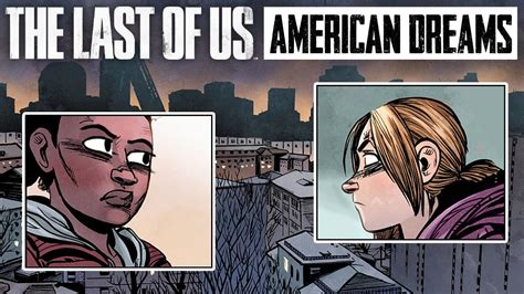 The Last Of Us American Dreams Part 1 Motion Comic
